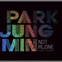 Purchase Park Jung Min - Not Alone (EP)
