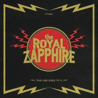 Purchase The Royal Zapphire - This One Goes To 11 (EP)