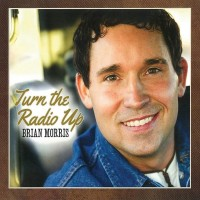Purchase Brian Morris - Turn The Radio Up