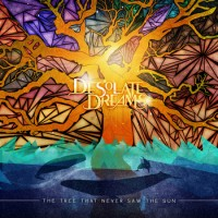 Purchase Desolate Dreams - The Tree That Never Saw The Sun