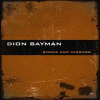 Purchase Dion Bayman - Smoke And Mirrors