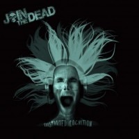 Purchase Join The Dead - Distorted Cognition