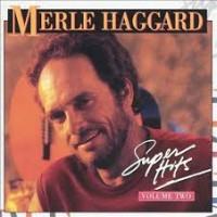 Purchase Merle Haggard - Super Hits Vol. 2