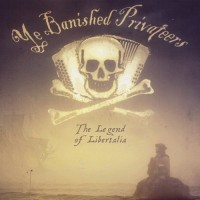 Purchase Ye Banished Privateers - The Legend Of Libertalia