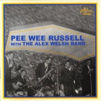 Purchase Pee Wee Russell - Pee Wee Russell (With The Alex Welsh Band)