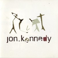Purchase Jon Kennedy - Take My Drum To England
