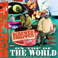 Purchase 8Ball & Mjg - On Top Of The World (Screwed & Chopped)