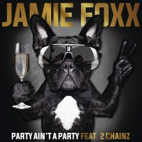 Purchase Jamie Foxx - Party Ain't A Party (CDS)
