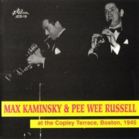 Purchase Pee Wee Russell - At The Copley Terrace (With Max Kaminsky)