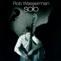 Purchase Rob Wasserman - Solo