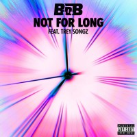Purchase B.O.B - Not For Long (CDS)