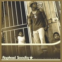 Purchase Raphael Saadiq - All Hits At The House Of Blues CD1