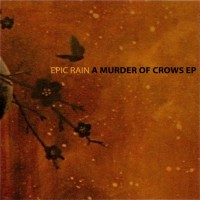 Purchase Epic Rain - A Murder Of Crows (EP)