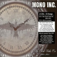 Purchase Mono Inc. - The Clock Ticks On 2004-2014 CD1