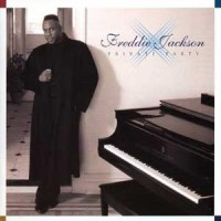 Purchase Freddie Jackson - Private Party