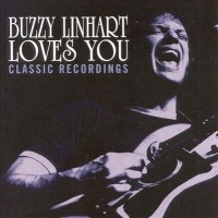 Purchase Buzzy Linhart - Buzzy Linhart Loves You - Classic Recordings
