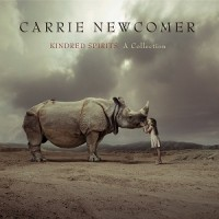Purchase Carrie Newcomer - Kindred Spirits - A Collection