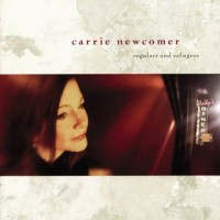 Purchase Carrie Newcomer - Regulars And Refugees