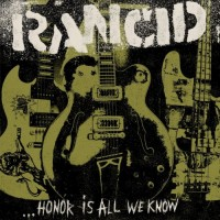 Purchase Rancid - Honor Is All We Know (Japan Edition)