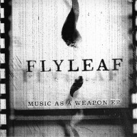 Purchase Flyleaf - Music As A Weapon (EP)