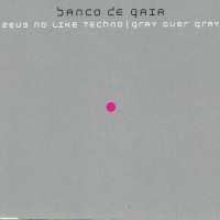 Purchase Banco De Gaia - Zeus No Like Techno & Gray Over Gray (EP)