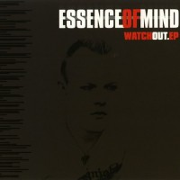 Purchase Essence Of Mind - Watch Out (EP)