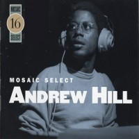 Purchase Andrew Hill - Mosaic Select CD3