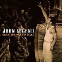 Purchase John Legend - Live At The House Of Blues