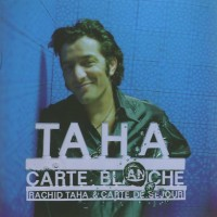 Purchase Rachid Taha - Carte Blanche