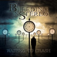 Purchase Bleeding In Stereo - Waiting To Crash