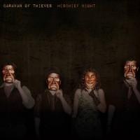Purchase Caravan Of Thieves - Mischief Night
