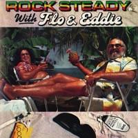 Purchase Flo & Eddie - Rock Steady With Flo & Eddie (Reissued 1997)