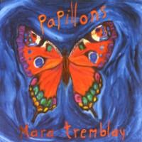 Purchase Mara Tremblay - Papillons