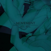 Purchase The Movement - Feel Real (CDR)