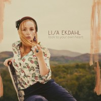 Purchase Lisa Ekdahl - Look To Your Own Heart