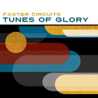 Purchase Faster Circuits - Tunes Of Glory