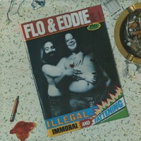Purchase Flo & Eddie - Illegal, Immoral And Fattening (Remastered 1992)