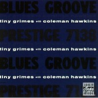 Purchase tiny grimes - Blues Groove (With Coleman Hawkins) (Vinyl)