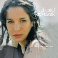 Purchase Chantal Kreviazuk - Colour Moving And Still