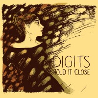 Purchase Digits - Hold It Close