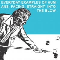 Purchase The Blow - Everyday Examples Of Humans Facing Straight Into The Blow