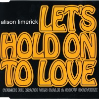 Purchase Alison Limerick - Let's Hold On To Love (CDS)