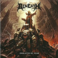 Purchase The Beneath - Enslaved By Fear