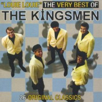 Purchase The Kingsmen - Louie, Louie The Very Best Of