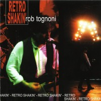 Purchase Rob Tognoni - Retro Shakin'