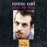 Purchase Ronnie Earl - Play Big Blues