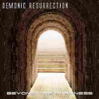 Purchase Demonic Resurrection - Beyond The Darkness (EP)