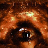Purchase Touch Of Eternity - Lay Me Down (CDS)