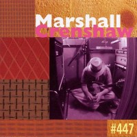 Purchase Marshall Crenshaw - #447