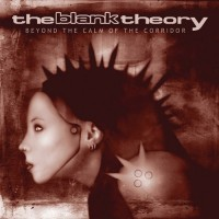 Purchase The Blank Theory - Beyond The Calm Of The Corridor